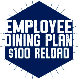 Employee Dining Plan - $100 Reload